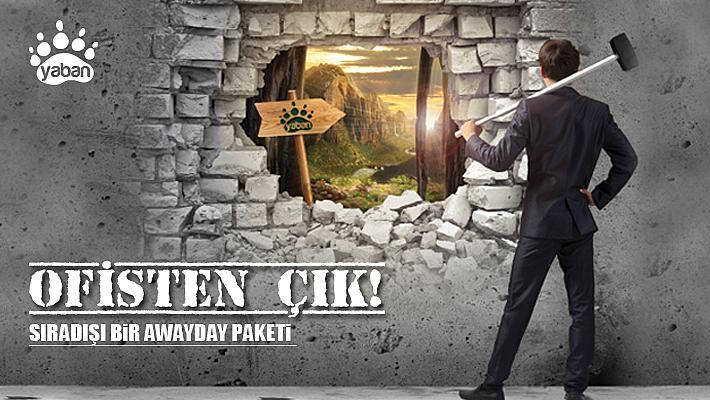 OFİSTEN ÇIK | Sıradışı bir Awayday Paketi